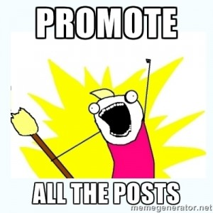 Promote your blog after sharing every single post.